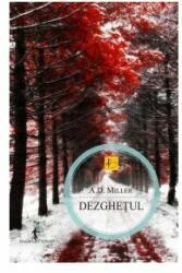Dezgheţul (2011)