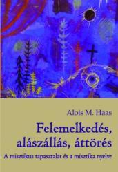 Felemelkedés, alászállás, áttörés (ISBN: 9789639920170)