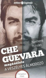 Che Guevara magánélete (ISBN: 9786155537011)