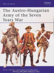 Austro-Hungarian Army of the Seven Years War - Albert Seaton (ISBN: 9780850451498)