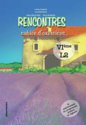 Rencontres - cahier d'exercices. VIème, L2 (ISBN: 9786065354821)