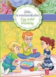 Lola, a varázscukrász 3. - Egy szelet barátság (2016)