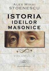 Istoria ideilor masonice (ISBN: 9786067760392)