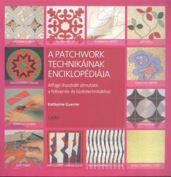 A patchwork technikáinak enciklopédiája (2015)