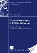 Wachstumsstrategien in Der Medienbranche (ISBN: 9783835005587)