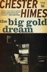 The Big Gold Dream (ISBN: 9781933648842)