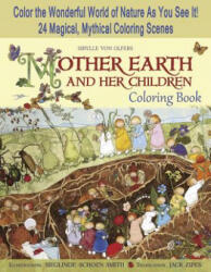 Mother Earth and Her Children Coloring Book - Sibylle Von Olfers, Sieglinde Schoen-smith, Jack David Zipes (ISBN: 9781933308548)