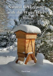 Natural Beekeeping with the Warre Hive (ISBN: 9781908904386)