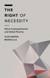 RIGHT OF NECESSITY MORAL COSMOPB (ISBN: 9781783485864)
