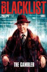 The Blacklist, Volume 1: The Gambler (ISBN: 9781782762966)