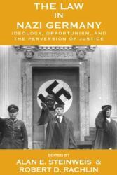 Law in Nazi Germany - Alan E. Steinweis (ISBN: 9781782389217)