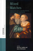 Mixed Matches - Transgressive Unions in Germany from the Reformation to the Enlightenment (ISBN: 9781782384090)