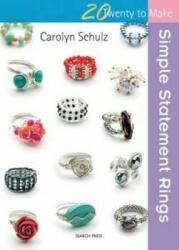Simple Statement Rings (ISBN: 9781782212577)
