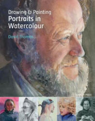 Drawing & Painting Portraits in Watercolour (ISBN: 9781782210917)