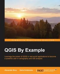 QGIS by Example (ISBN: 9781782174677)