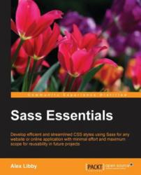 Sass Essentials - Alex Libby (ISBN: 9781782174301)