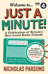 Welcome to Just a Minute! - A Celebration of Britain's Best-Loved Radio Comedy (ISBN: 9781782112495)
