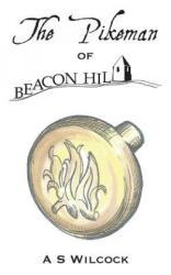 Pikeman of Beacon Hill (ISBN: 9781781484043)