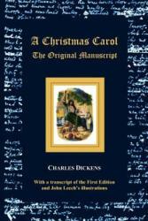 A Christmas Carol - The Original Manuscript - With Original Illustrations (ISBN: 9781781390689)