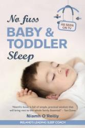 No Fuss Baby and Toddler Sleep (ISBN: 9781781173176)