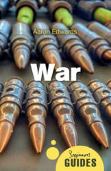 War - A Beginner's Guide (ISBN: 9781780748948)