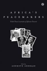 Africa's Peacemakers (ISBN: 9781780329420)