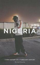 Nigeria: A New History of a Turbulent Century (ISBN: 9781780329062)