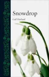 Snowdrop (ISBN: 9781780234922)