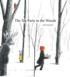 The Tea Party in the Woods (ISBN: 9781771381079)