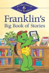 Franklin's Big Book of Stories (ISBN: 9781771380287)