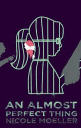 An Almost Perfect Thing (ISBN: 9781770912076)