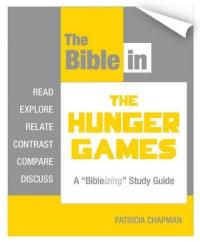 """Bible in the Hunger Games - A """"Bibleizing"""" Study Guide (ISBN: 9781770645653)"""