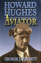 Howard Hughes - Aviator (ISBN: 9781682470367)