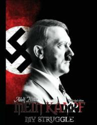 Mein Kampf - My Struggle - Adolf Hitler (ISBN: 9781682040041)