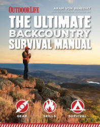 Ultimate Backcountry Survival Manual (ISBN: 9781681880464)