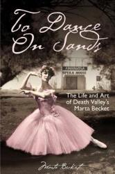 To Dance on Sands (ISBN: 9781681398921)