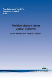 Positive Markov Jump Linear Systems (ISBN: 9781680830965)