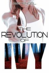 Revolution of Ivy - Amy Engel (ISBN: 9781633751156)