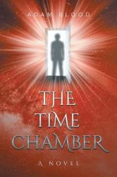 The Time Chamber (ISBN: 9781633380837)