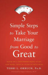 5 Simple Steps to Take Your Marriage from Good to Great (ISBN: 9781632990563)