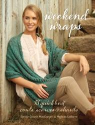 Weekend Wraps - 18 Quick Knit Cowls, Scarves & Shawls (ISBN: 9781632502780)