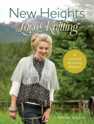 New Heights in Lace Knitting (ISBN: 9781632502315)