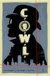 C. O. W. L. Volume 1: Principles of Power (ISBN: 9781632151117)