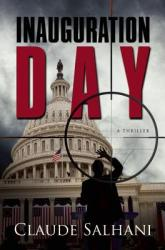 Inauguration Day: A Thriller (ISBN: 9781631580635)