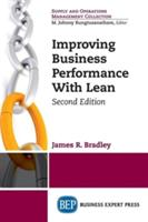 Improving Business Performance with Lean, Second Edition (ISBN: 9781631570513)