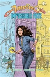 Amelia Cole and the Impossible Fate (ISBN: 9781631404221)