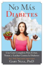 No Mas Diabetes - Gary Null (ISBN: 9781629143675)