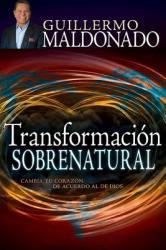 Transformacion Sobrenatural (ISBN: 9781629111971)