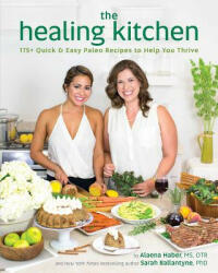 Healing Kitchen - Alaena Haber (ISBN: 9781628600940)