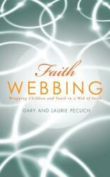 Faith Webbing (ISBN: 9781628392135)